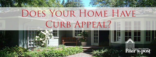 Pillar To Post: The Home Of Home Inspection - Does Your Home Have Curb Appeal?