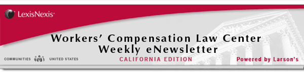 LexisNexis Worker's Compensation Law Center Weekly eNewsletter