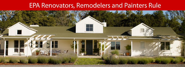 Pillar To Post: EPA Renovators, Remodelers and Painters Rule