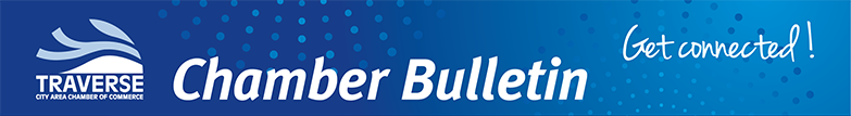 Traverse Chamber Bulletin