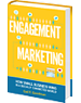 Book Cover: Engagement Marketing: How Small Business Wins in a Socially Connected World