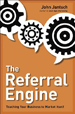 Book Cover: The Referral Engine: Teaching Your Business to Market Itself