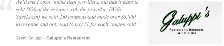 We'd tried other online deal providers, but didn't want to split 50% of the revenue with the provider. [With SaveLocal] we sold over 250 coupons and made over $3,000 in revenue and only had to pay $1 for each coupon sold.