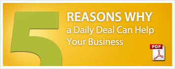 Reasons Why a Daily Deal Can Help Your Business